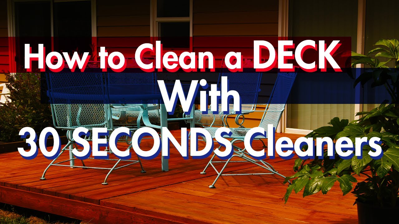 How to Clean Your Deck Without Using a Pressure Washer