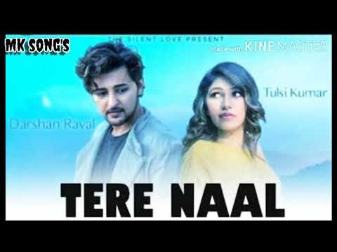 tere-neal-//new-song-//-new-music//-darashn-raval//-tulsi-kumar-song