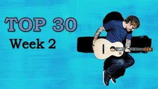 My Top 30 Songs! | Week 2, 2017