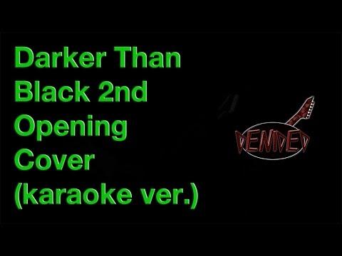 Kakusei Heroism - Darker Than Black 2nd Opening (instrumental cover by deniDeD, karaoke ver.)