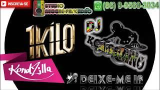 1Kilo - Deixe-me Ir (REGGAE REMIX OFICIAL) [DJ KCASSIANO]