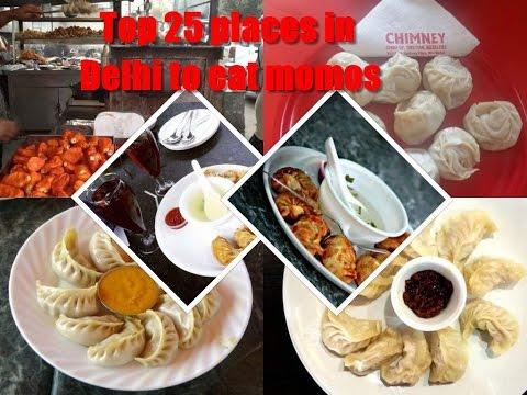 Top 25 places in Delhi to eat momos