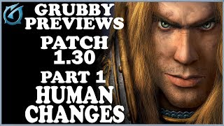 Grubby | Warcraft 3 TFT | Grubby Previews - Patch 1.30 - Part 1