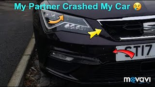 My Partner Crashed My Car 😢🤬