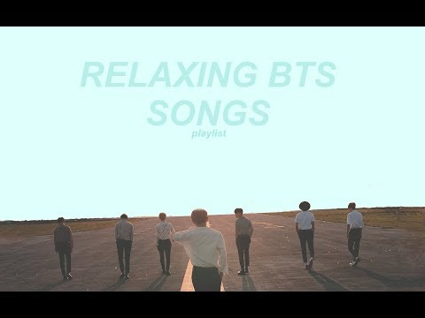 ➳ Slow / Relaxing Bts; Playlist