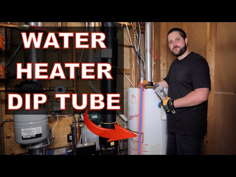 How To Replace A Dip Tube On A Water Heater