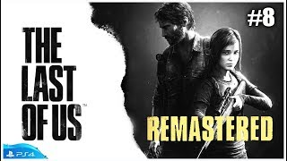 The Last of US Remasterizado (PS4) Parte #8