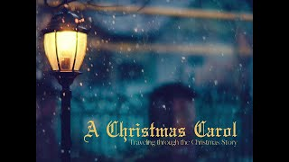 A Christmas Carol - The Light Revealed