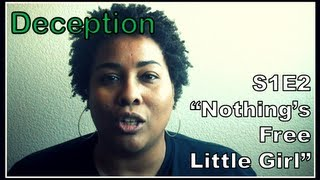 "NBC's Deception S1E2 ""Nothing's Free Little Girl"" 1X2"