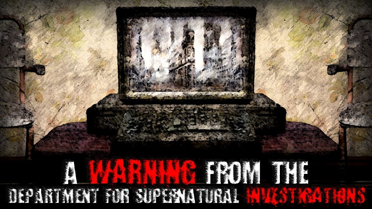 A Warning From The Department For Supernatural
