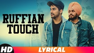 Ruffian Touch (Lyrical Song) | Jass Kanwar ft Jerry | Latest Punjabi Songs 2018