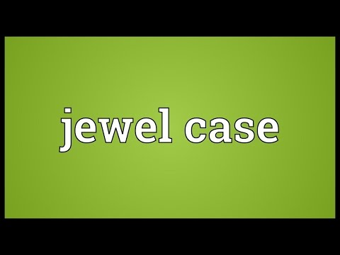 Jewel case Meaning