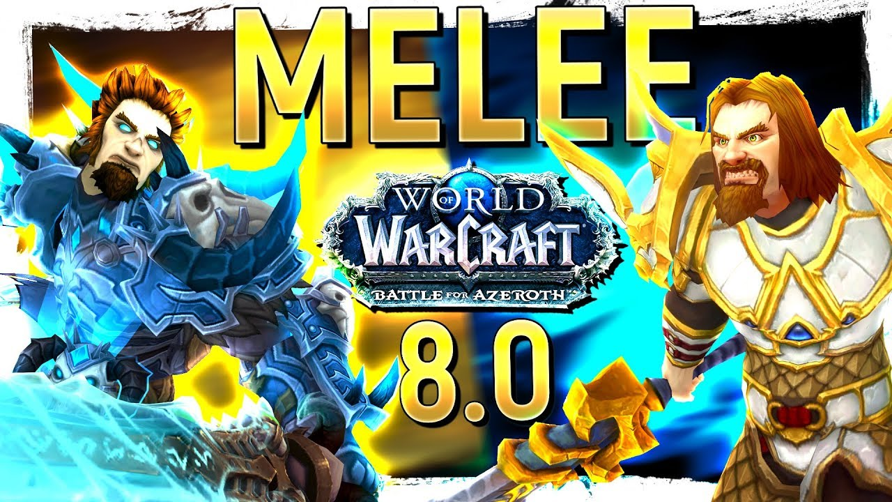 Battle for Azeroth MELEE DPS Specs Ranked: What's The Best & Most Fun Spec  To Play in BfA?