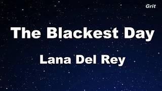 The Blackest Day - Lana Del Rey Karaoke【Guide Melody】