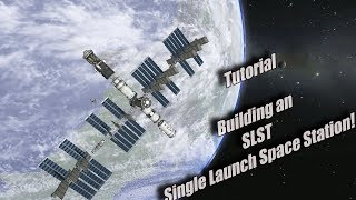 Kerbal Space Program   Tutorial Single Launch Space Station
