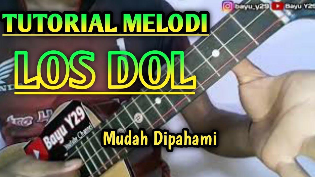 TUTORIAL Melodi Kentrung LOS DOL Mudah Dipahami - Bayu Y29