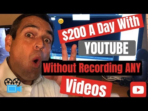 How To Earn $200 | Day With Youtube Without Recording Videos 2018