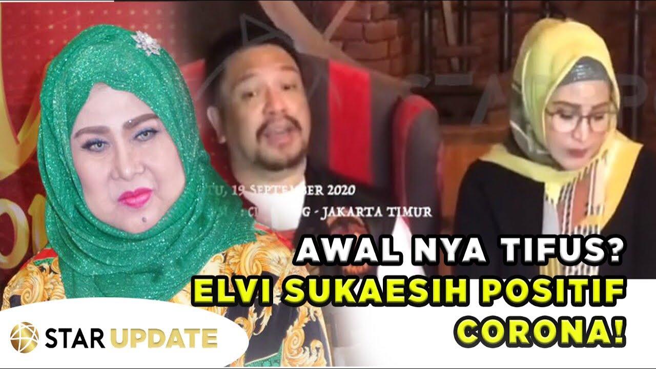 ELVY SUKAESIH POSITIF COVID !! Putri-nya WIRDHA SYLVINA Sebut SAKIT TIFUS !! - STAR UPDATE 20/09