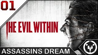 ASSASSIN'S DREAM | The Evil Within | 01