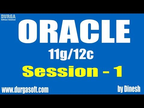 Oracle || Oracle Session-1 by Dinesh