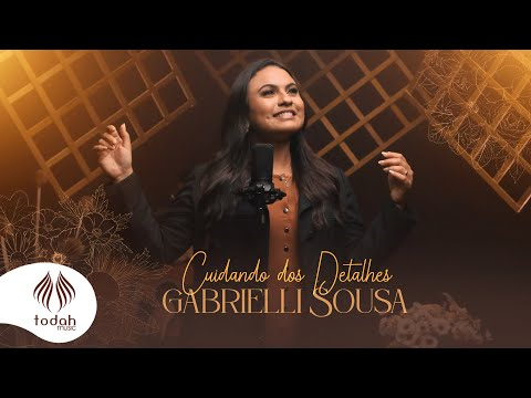 Gabrielli Sousa – Cuidando dos Detalhes