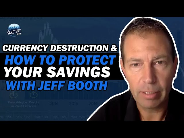 Currency destruction & How to Protect your Savings - Interview w/ Jeff Booth