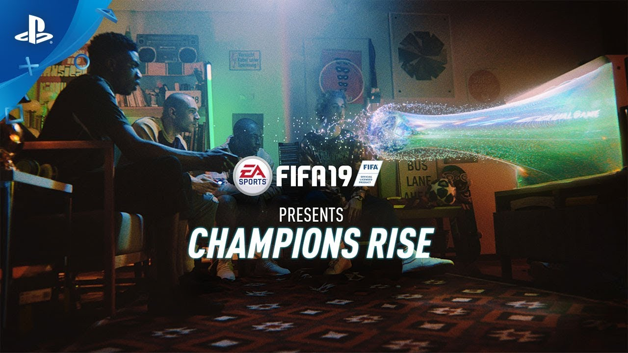 "FIFA 19 - ""Champions Rise"" Launch Trailer 