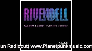 Rivendell - When Love takes over (Giorno