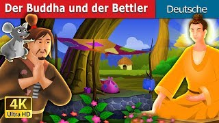 Der Buddha und der Bettler   Gute Nacht Geschichte   Deutsche Märchen