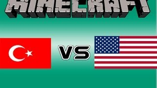 Minecraft : Türkler VS Amerikalı Oyuncular[KOMİK]