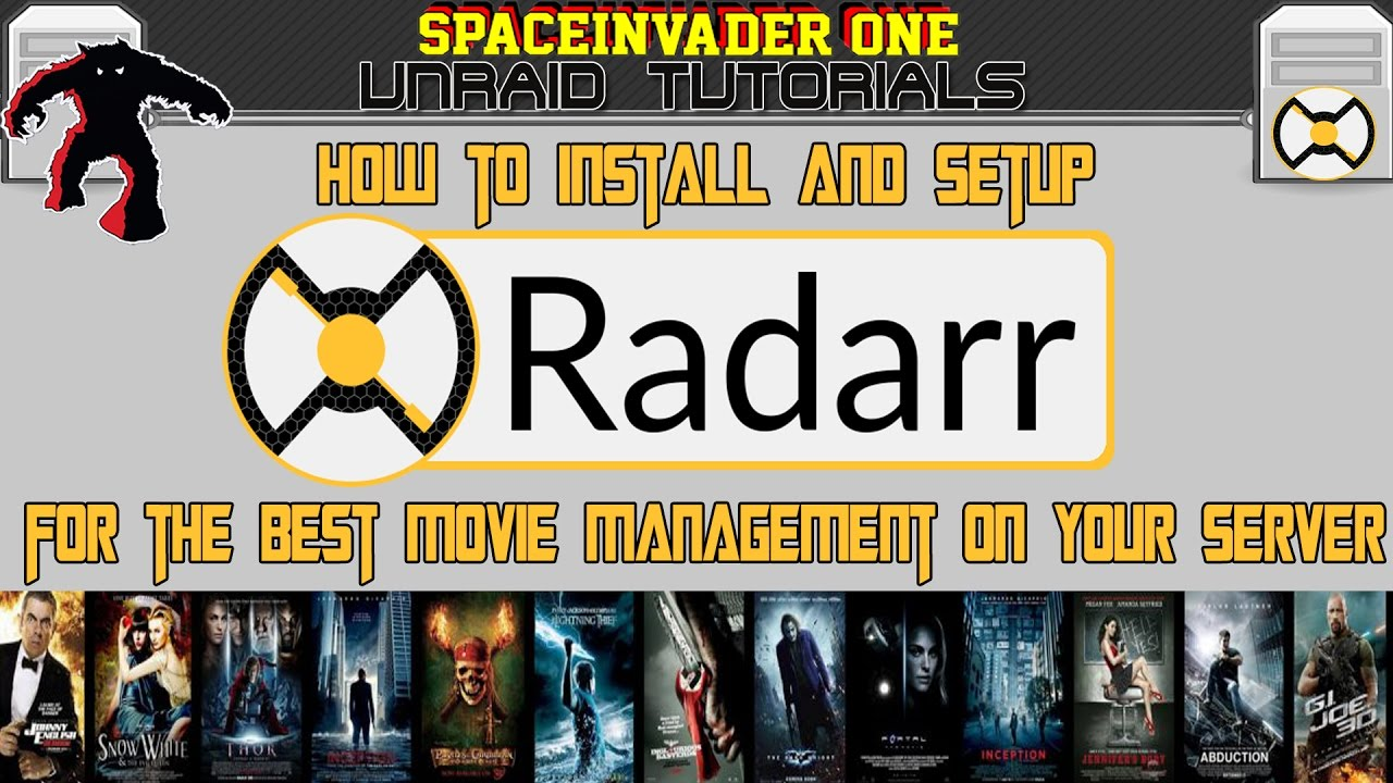 Install and setup Radarr for the best in movie downloads and management on  unRAID