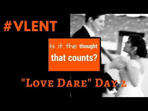 LOVE DARE ❤️ DAY 2 / KINDNESS #VLENT