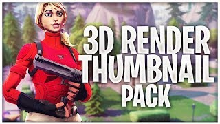 Fortnite 3D Render Thumbnail PACK! [Free | Photoshop]