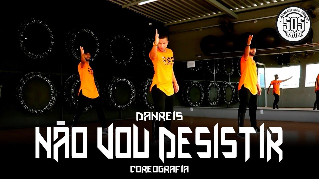 DanReis  - Não Vou Desistir | SQS Dance (Coreografia Funk Gospel)