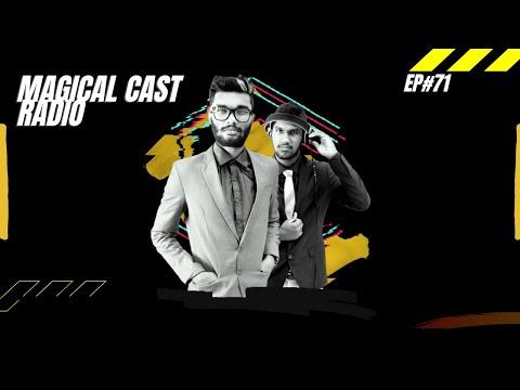 Magical Cast Radio Episode #71