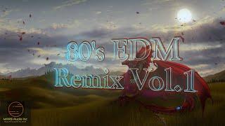 80's EDM Remixes - Vol. 1 - Dj KSwag - classic 90s edm songs