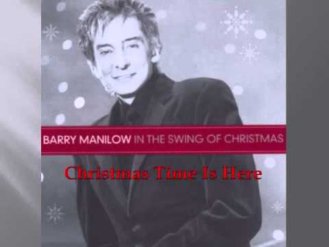 Barry Manilow - Christmas Time Is Here