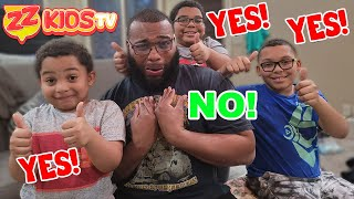 ZZ Dad Says YES to EVERYTHING for 24 hrs Challenge  ZZ Kids TV Edition