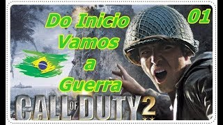 Do Começo// Call Of Duty 2 // Vamos A Guerra!!