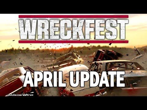 Wreckfest - April Update 2018