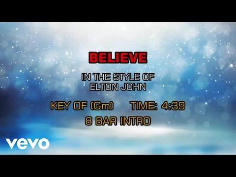 Elton John - Believe (Karaoke)