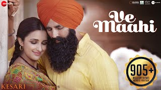 Ve Maahi (Hindi Film Video Song) | Kesari