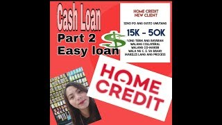 Home Credit How To Apply Cash Loan For New Client Part 2#homecredit #cashloan #pautang