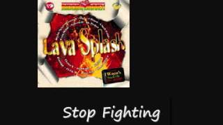 Sizzla Stop Fighting Lava Splash Riddim