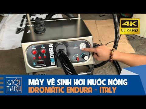Test Máy Vệ Sinh Hơi Nước Nóng Idromatic Endura - Hàng Ý Chất Lượng Cao