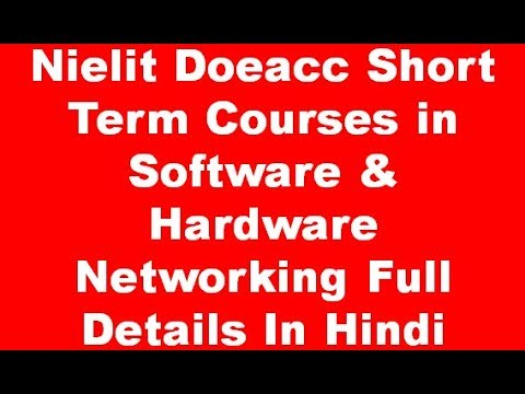 Nielit Doeacc Short Term Courses in Software & Hardware Networking Full Details In Hindi