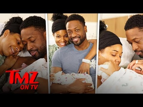 Gabrielle Union and Dwyane Wade Welcome Daughter | TMZ TV