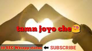 30 seconds status | Nayan ne bandh rakhine by darshan raval