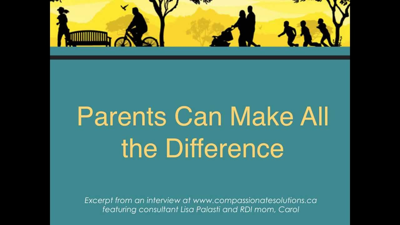 RDI Empowers – Why Parents Make The Difference - Mindful