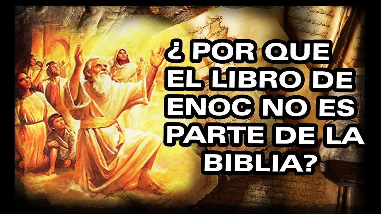 ¿Por que el libro de Enoc no esta en la biblia? - YouTube